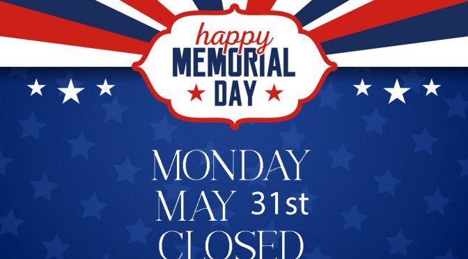Memorial Day Holiday Hours